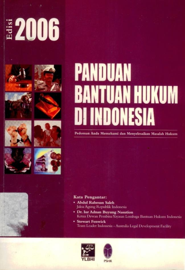 Panduan Bantuan Hukum Di Indonesia Edisi 2006