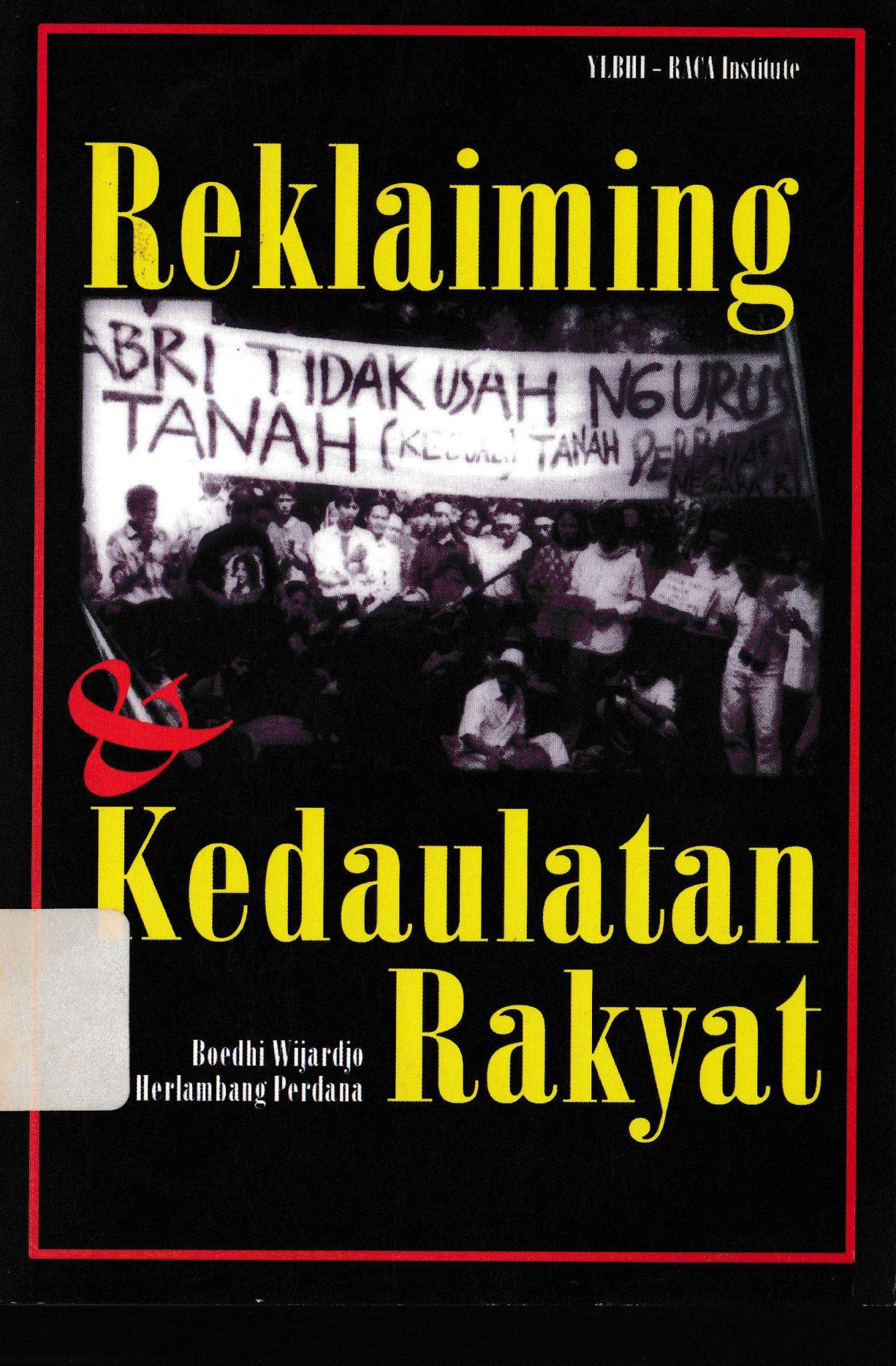 Reklaiming & Kedaulatan Rakyat