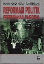 Pokok-Pokok Pikiran YLBHI Tentang Reformasi Politik Perburuhan Nasional
