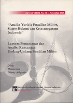 Analisa Yuridis Peradilan Militer, Sistem Hukum dan Ketatanegaraan Indonesia