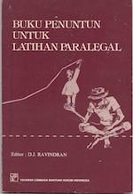 Buku Penuntun Untuk Latihan Paralegal