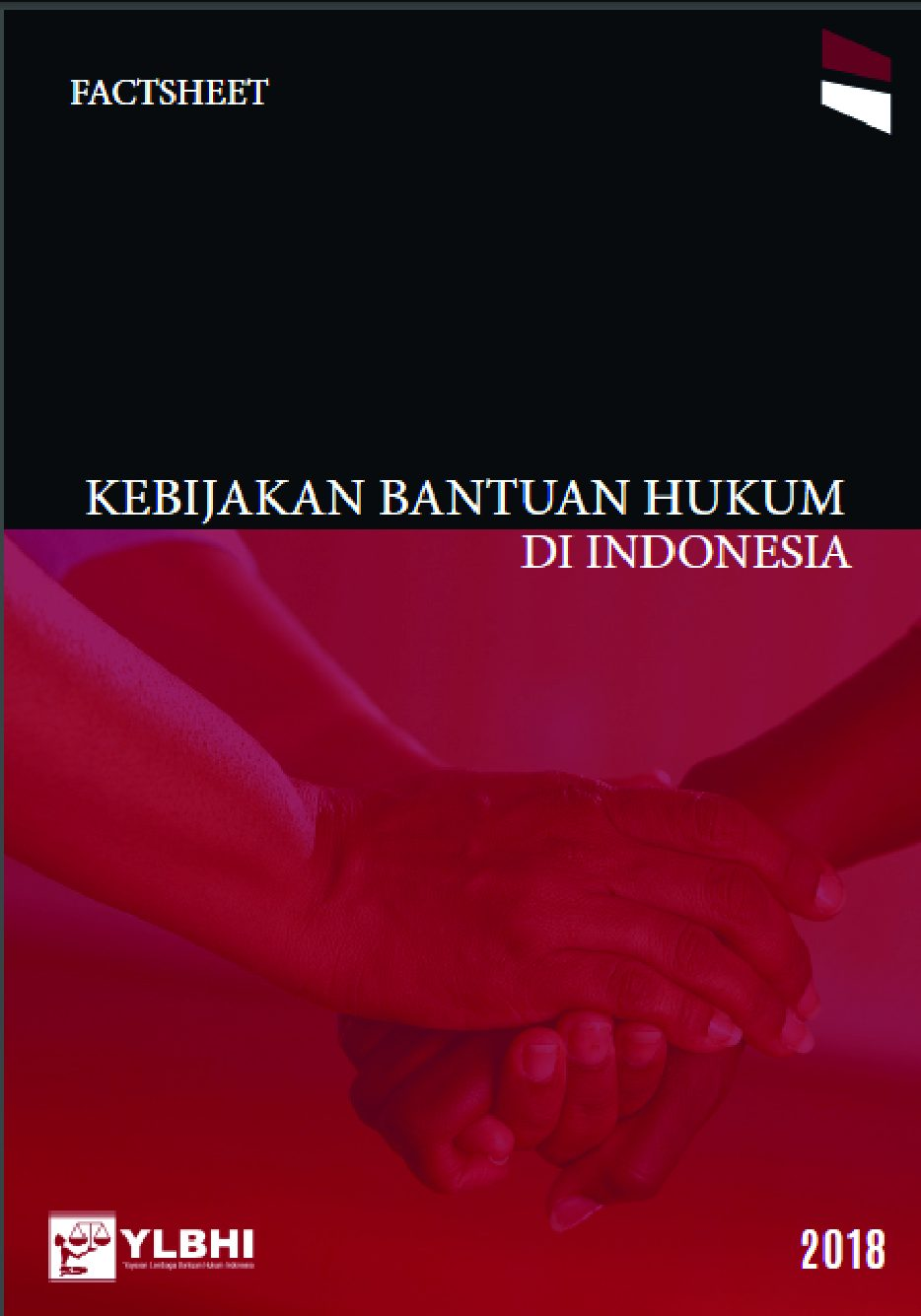 Kebijakan Bantuan Hukum di Indonesia