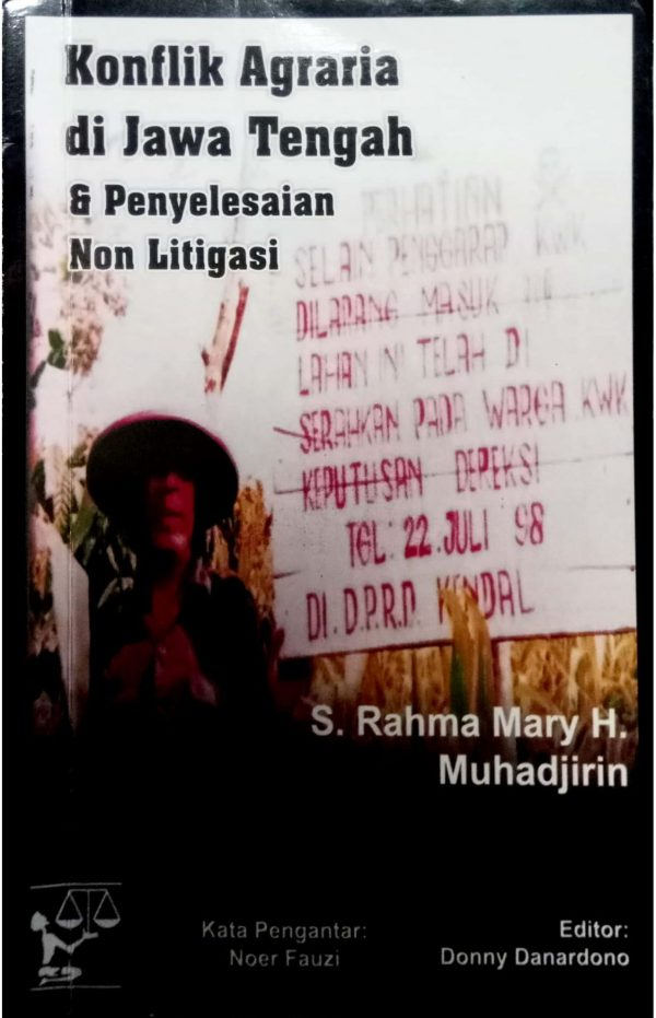 Konflik Agraria di Jawa Tengah & Penyelesaian Non Litigasi