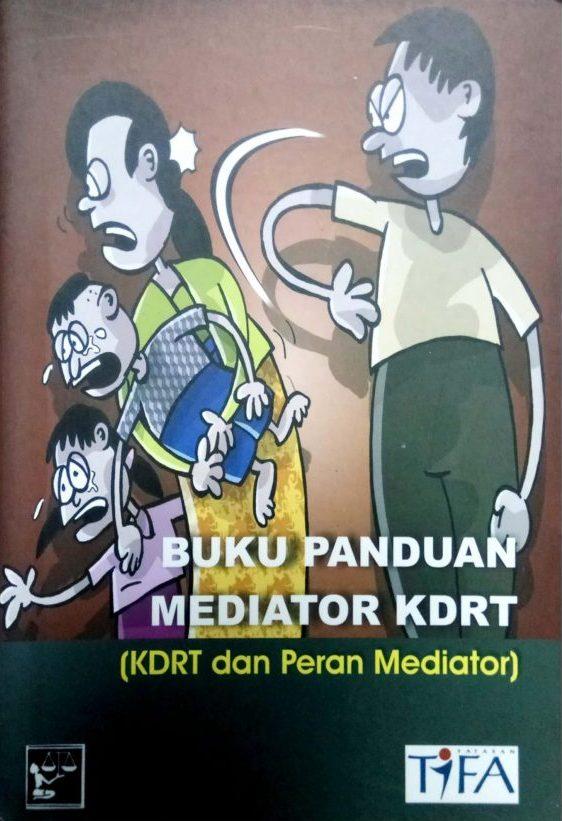Buku Panduan Mediator KDRT (KDRT dan Peran Mediator)