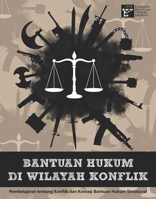 Bantuan Hukum di Wilayah Konflik