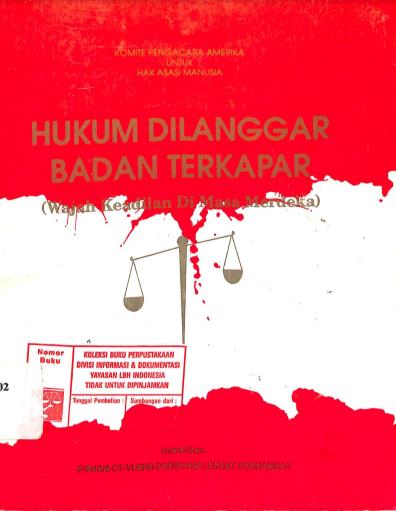 Hukum Dilanggar Badan Terkapar: Wajah Keadilan di Masa Merdeka