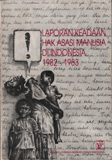 Laporan Keadaan Hak Asasi Manusia di Indonesia 1982-1983