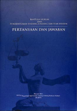 Pertanyaan dan Jawaban tentang Pembentukan UU Bantuan Hukum