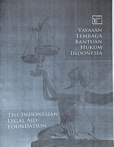 Profile The Indonesian Legal Aid Foundation (Profil YLBHI)