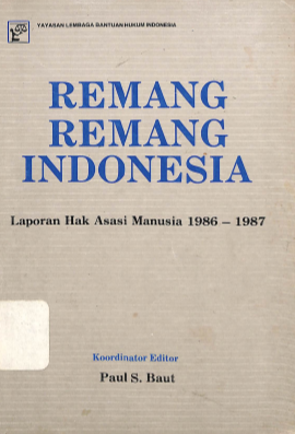 Laporan Hak Asasi Manusia 1986-1987: Remang-Remang Indonesia