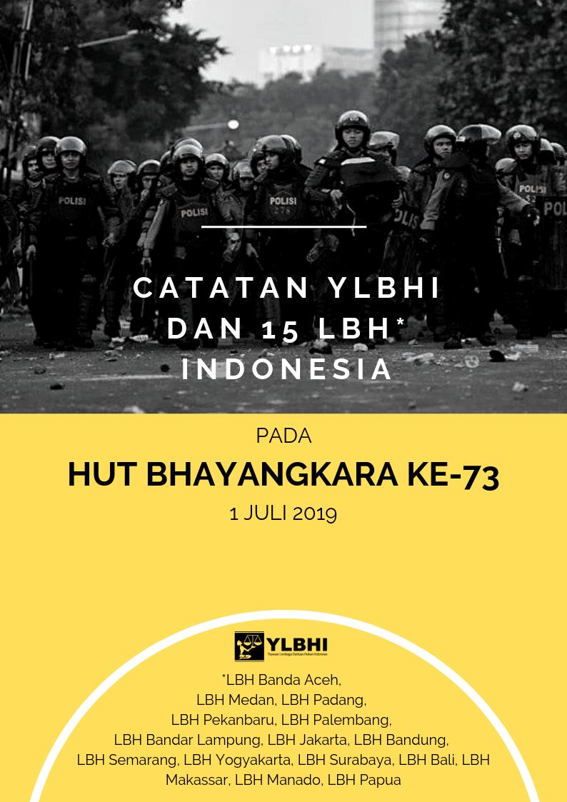 Catatan YLBHI dan 15 LBH Indonesia pada HUT Bhayangkara ke-73