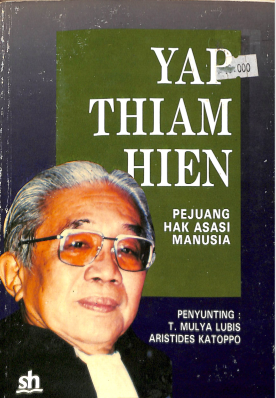 Yap Thiam Hien: Pejuang Hak Asasi Manusia