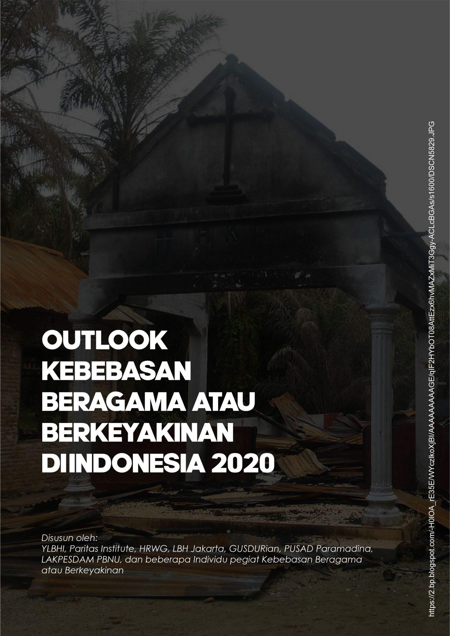Outlook Kebebasan Beragama Atau Berkeyakinan di Indonesia Tahun 2020