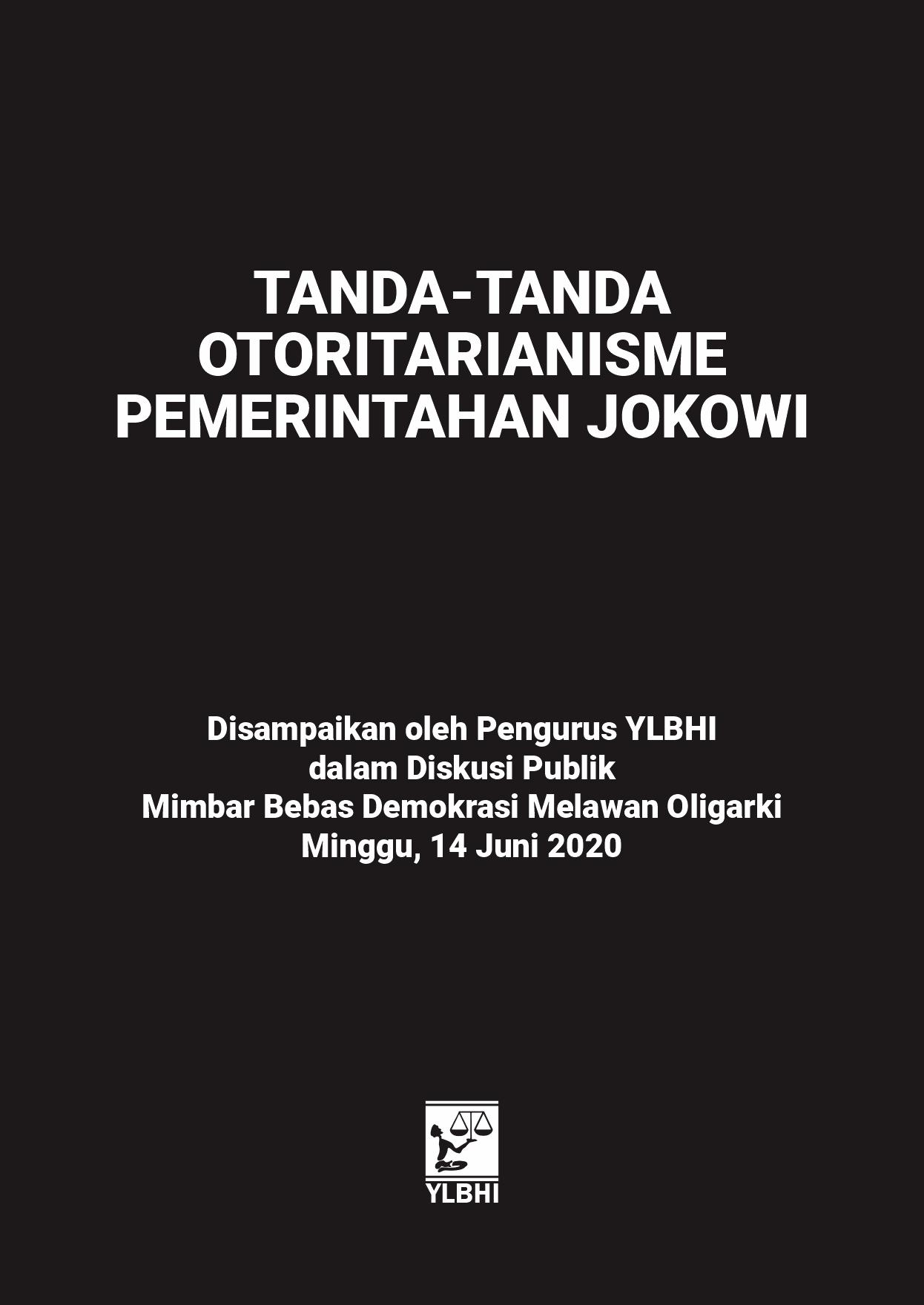 Tanda-tanda Otoritarianisme Pemerintah Jokowi
