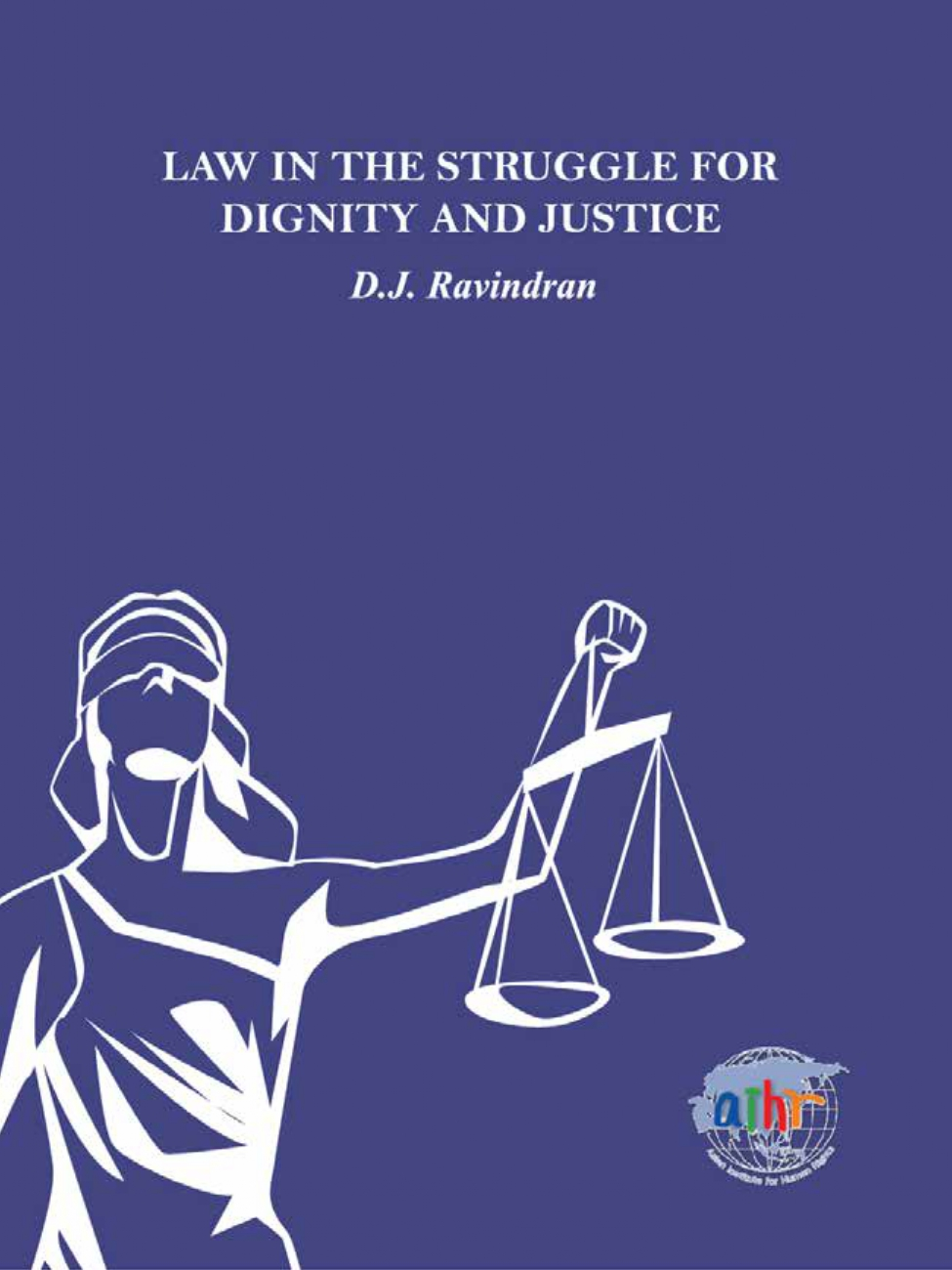 Law in Struggle for Dignity and Justice