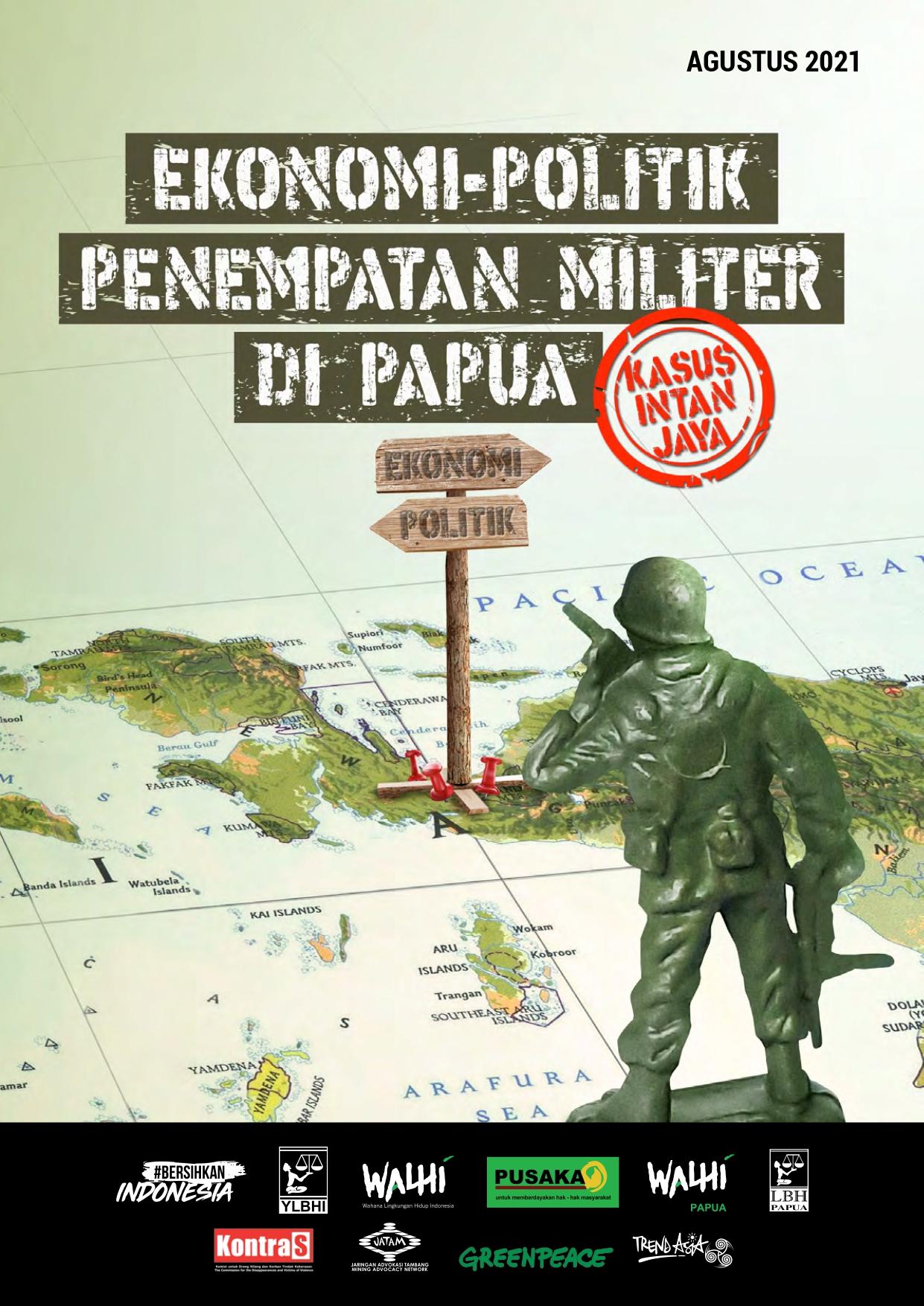 Ekonomi-Politik Penempatan Militer di Papua